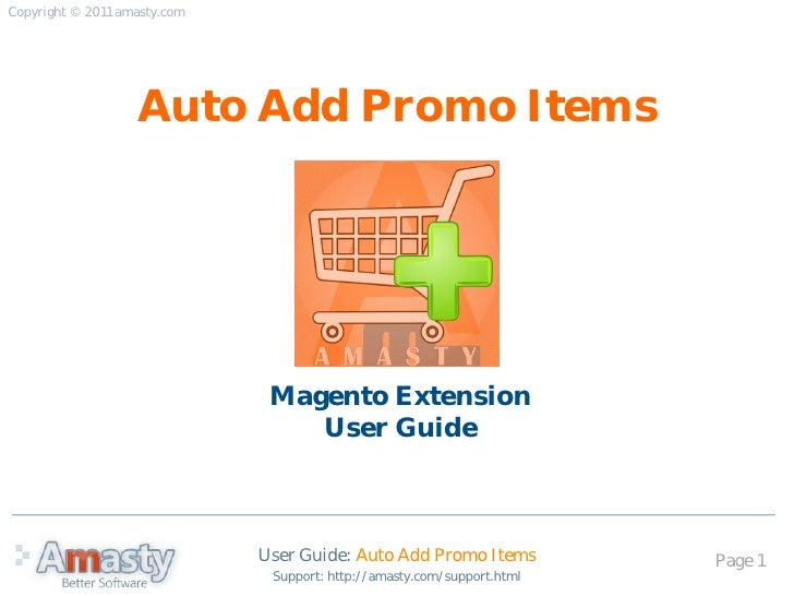 Copyright © 2011 amasty.com                   Auto Add Promo Items                               Magento Extension        ...