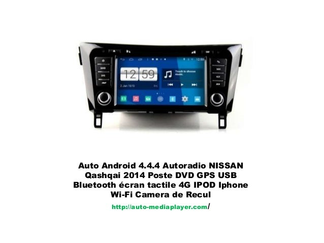 auto android 4 4 4 autoradio nissan qashqai 2014 poste dvd gps usb bl. Black Bedroom Furniture Sets. Home Design Ideas