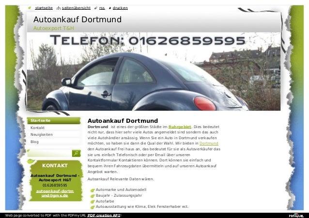 Autoankauf Dortmund Dortmund ist eines der größten Städte im Ruhrgebiet. Dies bedeutet nicht nur, dass hier sehr viele Aut...