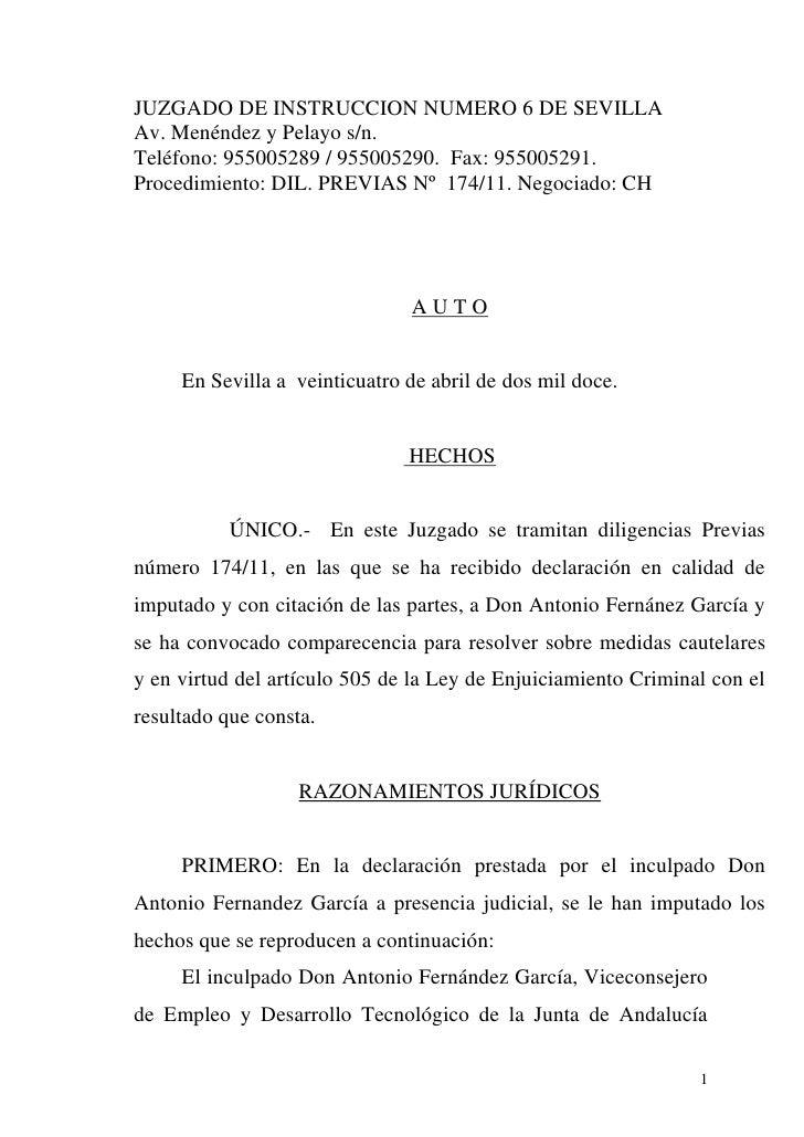 JUZGADO DE INSTRUCCION NUMERO 6 DE SEVILLAAv. Menéndez y Pelayo s/n.Teléfono: 955005289 / 955005290. Fax: 955005291.Proced...