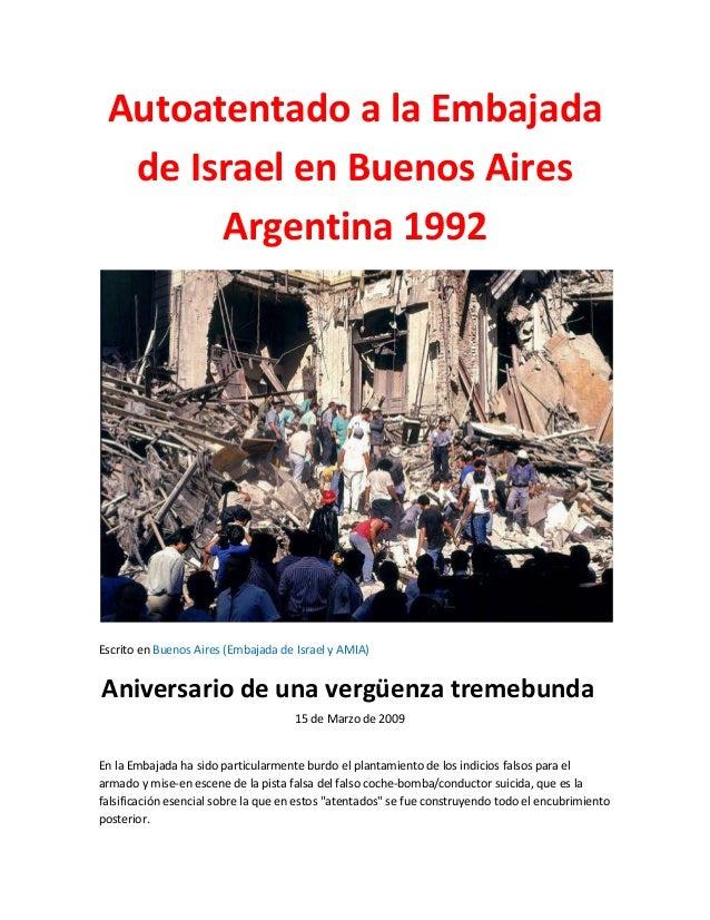 Autoatentado a la Embajada de Israel en Buenos Aires Argentina 1992 Escrito en Buenos Aires (Embajada de Israel y AMIA) An...