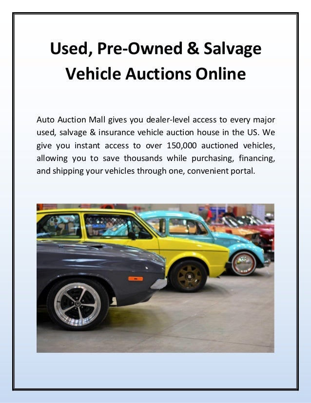 Online Car Auctions >> Used Pre Owned Salvage Vehicle Auctions Online