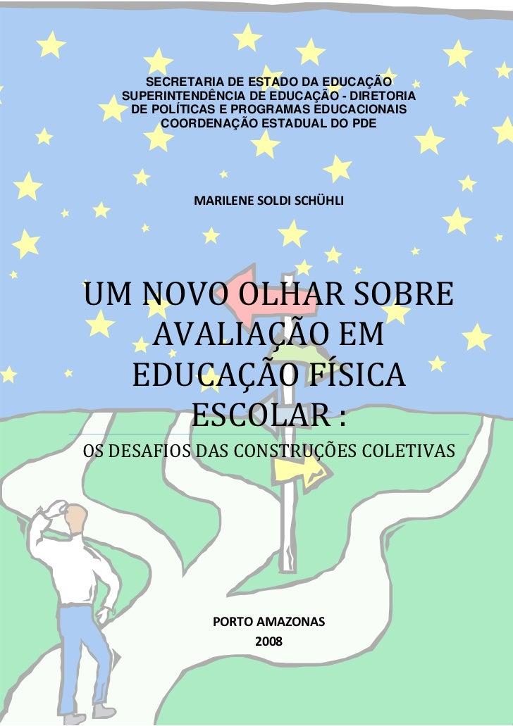 SECRETARIA DE ESTADO DA EDUCAÇÃO       SUPERINTENDÊNCIA DE EDUCAÇÃO - DIRETORIA        DE POLÍTICAS E PROGRAMAS EDUCACIONA...