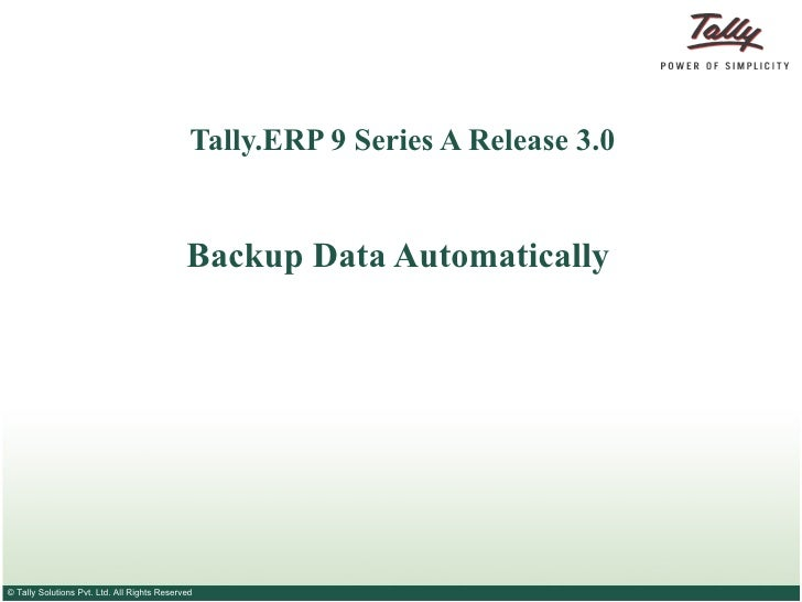 Autobackup   Tally Shopper   Tally TDL   Tally Solutions