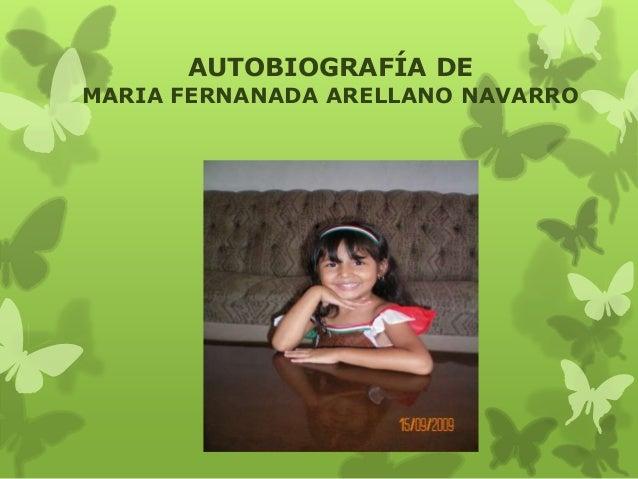 AUTOBIOGRAFÍA DE MARIA FERNANADA ARELLANO NAVARRO
