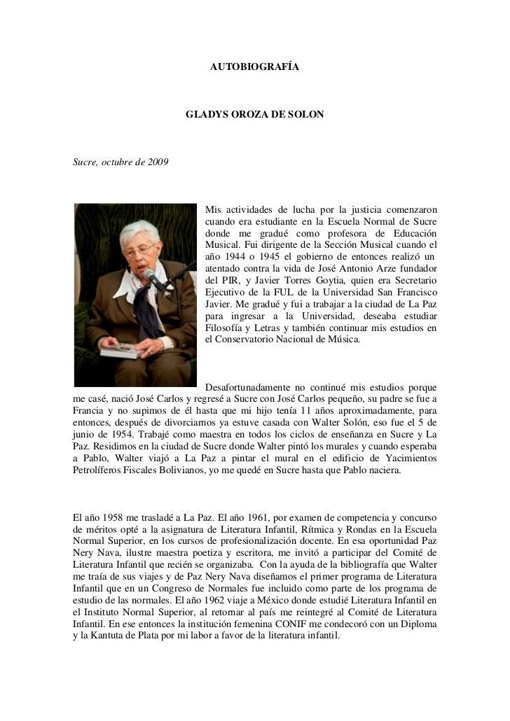 AUTOBIOGRAFÍA                           GLADYS OROZA DE SOLONSucre, octubre de 2009                               Mis acti...