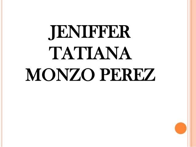 JENIFFER TATIANA MONZO PEREZ