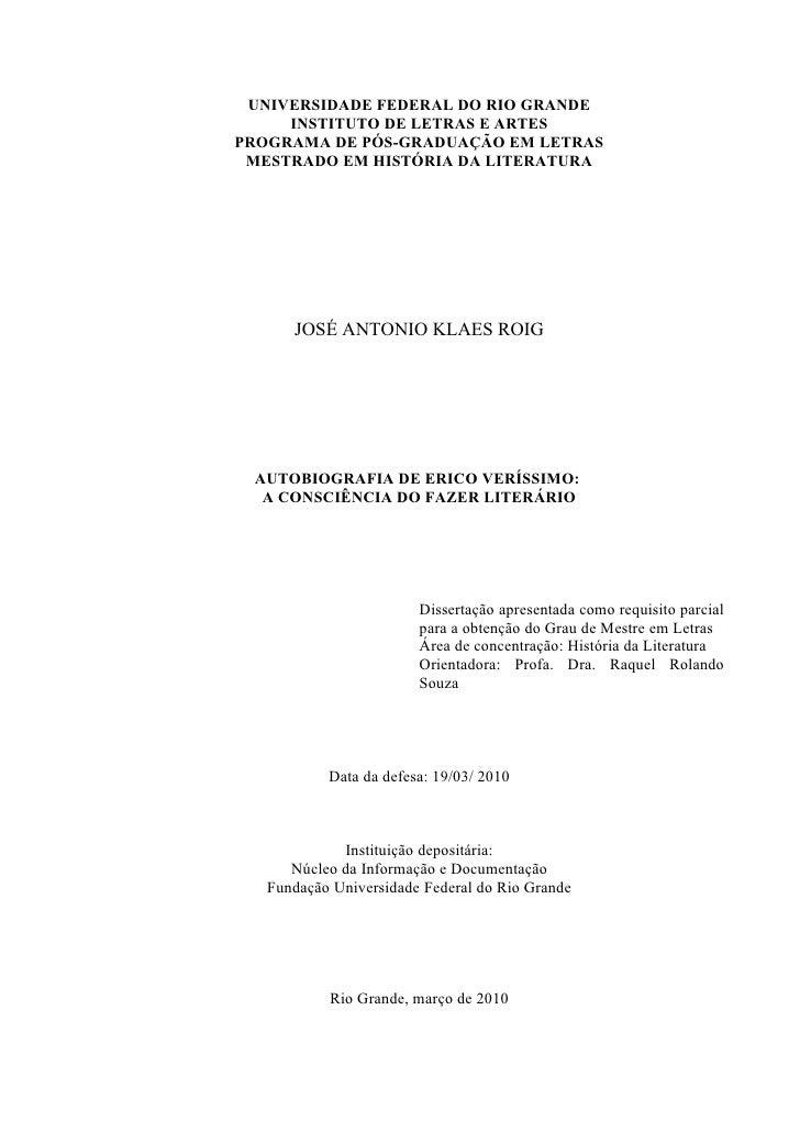 1   UNIVERSIDADE FEDERAL DO RIO GRANDE      INSTITUTO DE LETRAS E ARTES PROGRAMA DE PÓS-GRADUAÇÃO EM LETRAS  MESTRADO EM H...