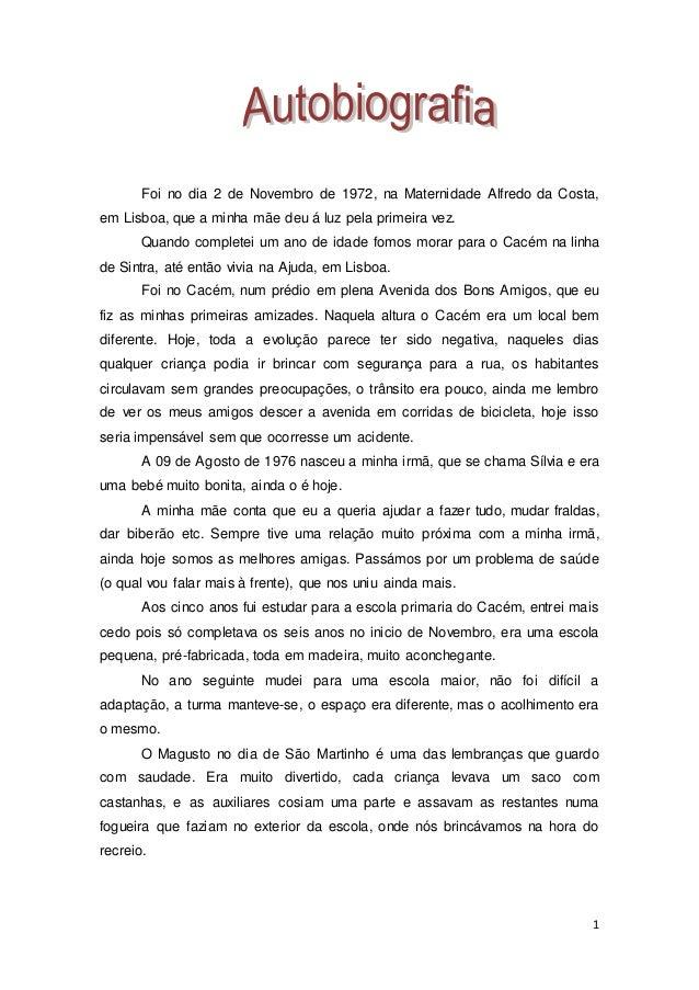 1 Foi no dia 2 de Novembro de 1972, na Maternidade Alfredo da Costa, em Lisboa, que a minha mãe deu á luz pela primeira ve...
