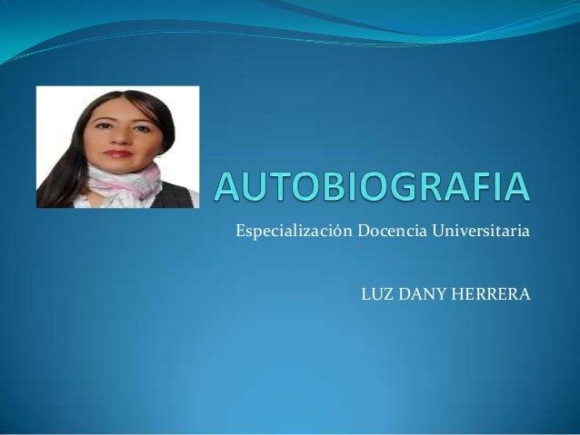 Especialización Docencia Universitaria                LUZ DANY HERRERA