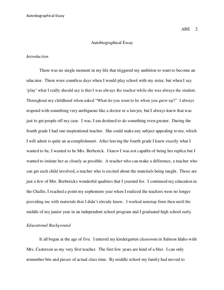 autobiographical essay jpg cb  autobiographical essay abe 1 autobiographical essay kasey graves carol billing education 201 fall 2011 2