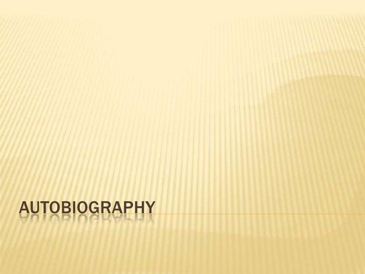 Autobiography <br />