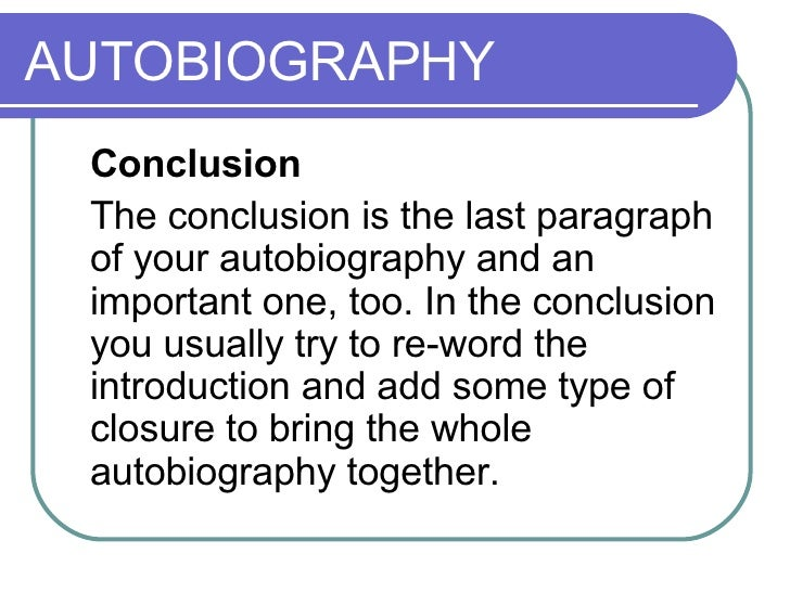 conclusion of autobiography