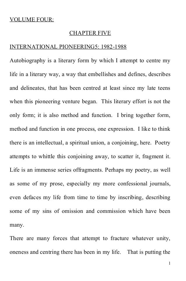 VOLUME FOUR: CHAPTER FIVE INTERNATIONAL PIONEERING5: 1982-1988 Autobiography is a literary form by which I attempt to cent...