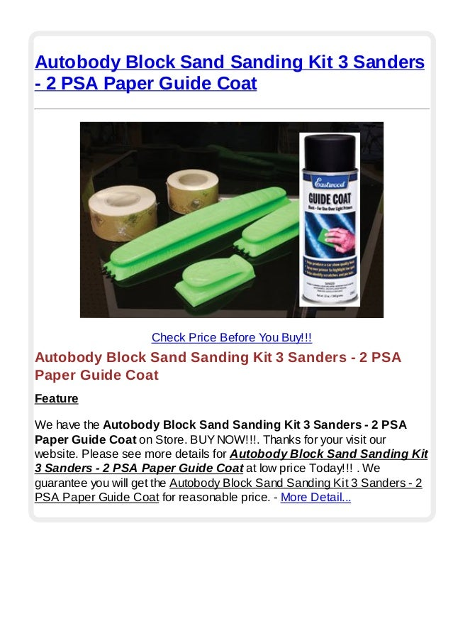 Autobody block sand sanding kit 3 sanders 2 psa paper guide coat