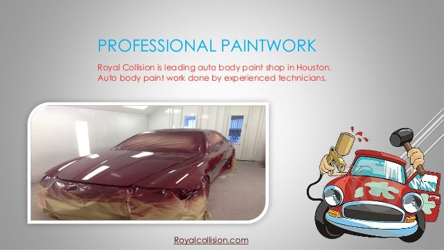 Auto body repair and body paint shop royal collision for Royal motors houston tx