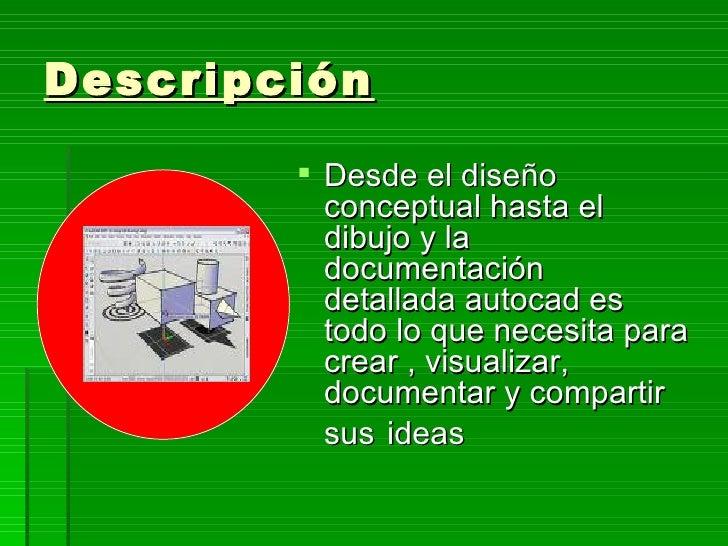 Descripción           Desde el diseño           conceptual hasta el           dibujo y la           documentación        ...