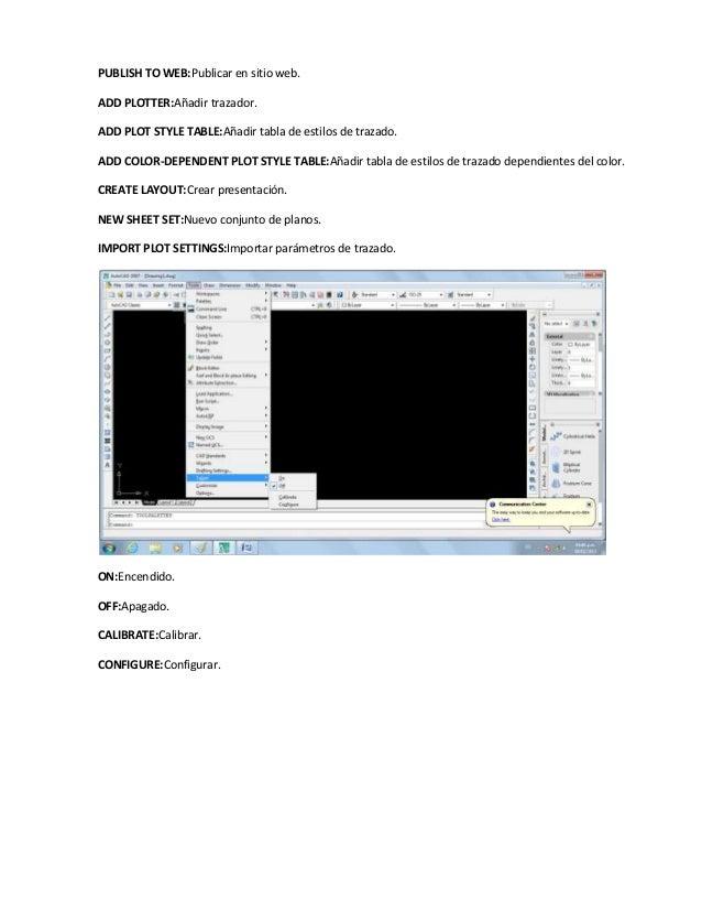 PUBLISH TO WEB:Publicar en sitio web.ADD PLOTTER:Añadir trazador.ADD PLOT STYLE TABLE:Añadir tabla de estilos de trazado.A...