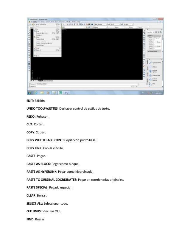EDIT: Edición.UNDO TOOLPALETTES: Deshacer control de estilos de texto.REDO: Rehacer.CUT: Cortar.COPY: Copiar.COPY WHITH BA...