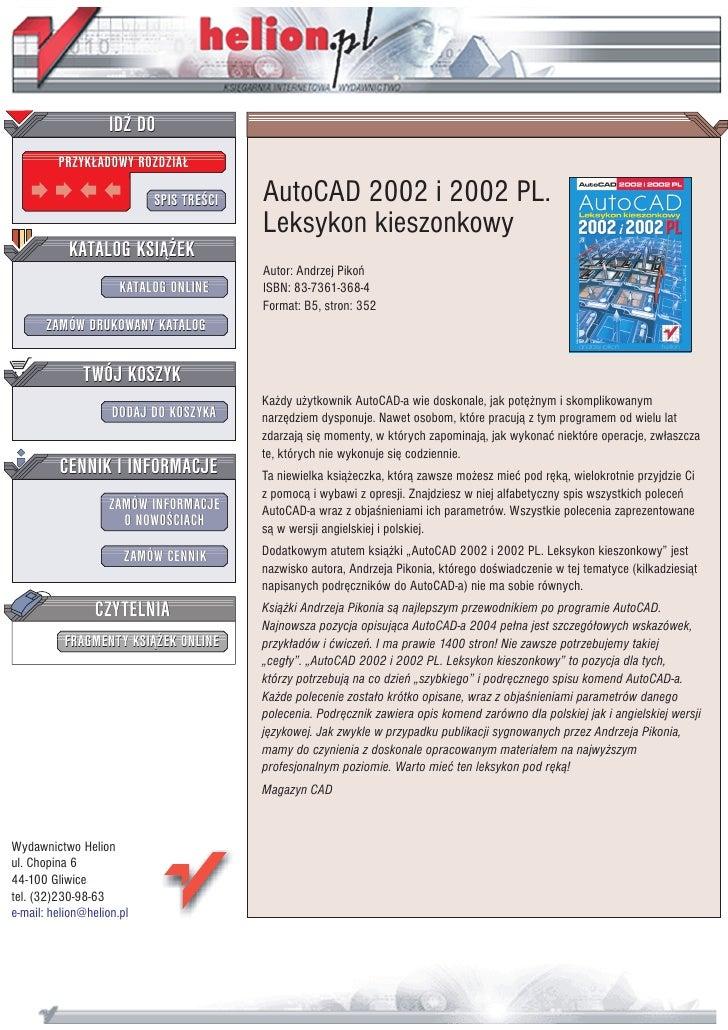 IDZ DO          PRZYK£ADOWY ROZDZIA£                             SPIS TRE CI   AutoCAD 2002 i 2002 PL.                    ...