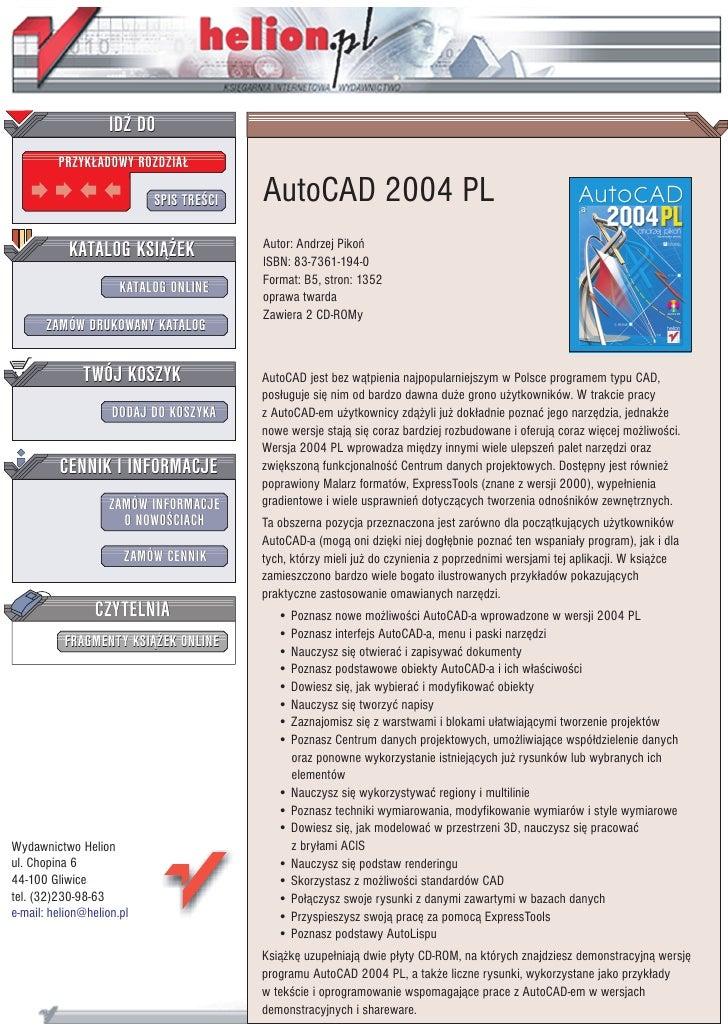 IDZ DO          PRZYK£ADOWY ROZDZIA£                             SPIS TRE CI   AutoCAD 2004 PL            KATALOG KSI¥¯EK ...