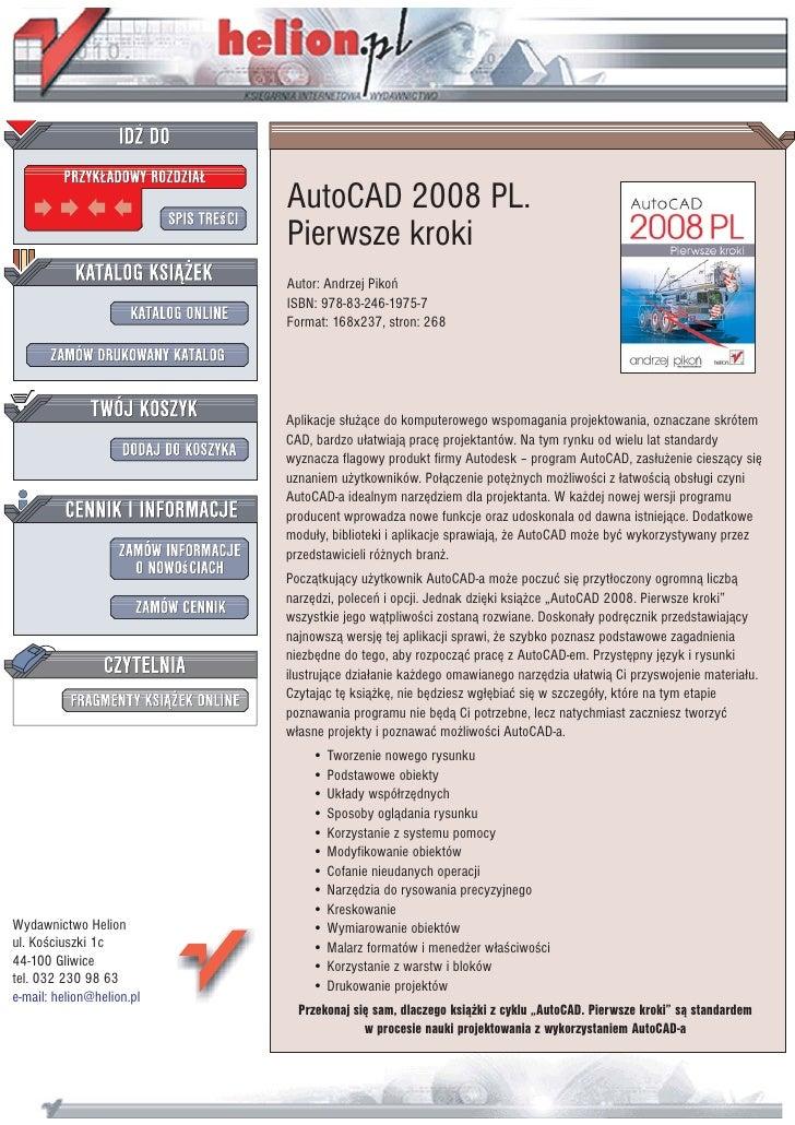 AutoCAD 2008 PL.                            Pierwsze kroki                            Autor: Andrzej Pikoñ                ...