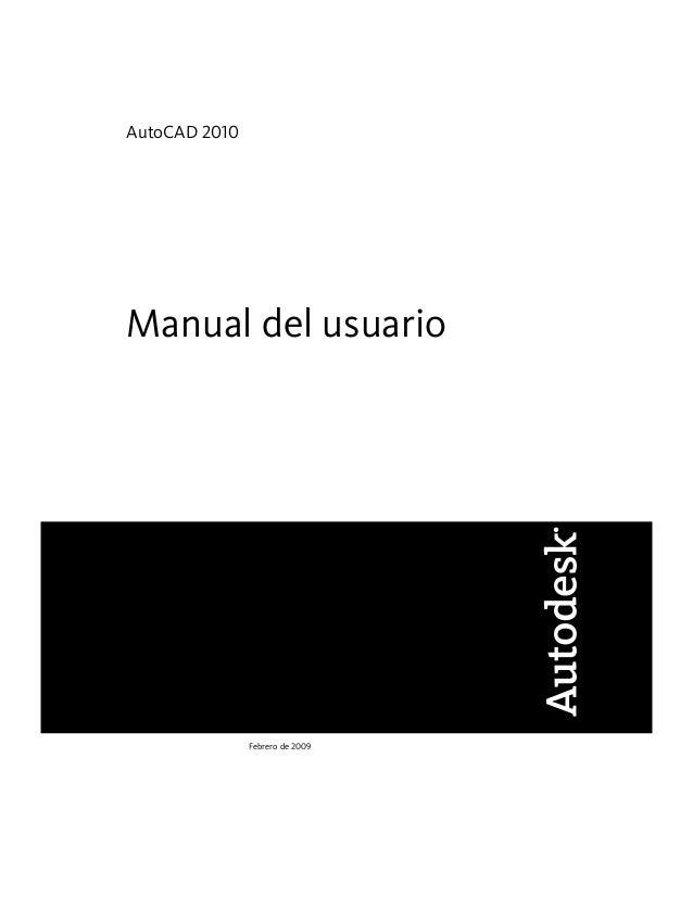 AutoCAD 2010 Manual del usuario Febrero de 2009