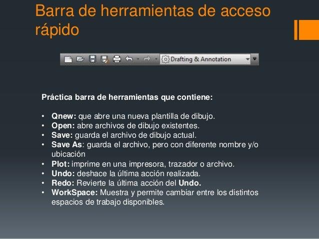 Barra de herramientas de acceso rápido Práctica barra de herramientas que contiene: • Qnew: que abre una nueva plantilla d...