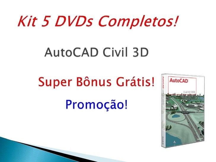 Kit 5 DVDs Completos!AutoCAD Civil 3D Super Bônus Grátis!Promoção!<br />