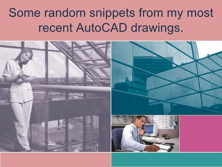 Some random snippets from my most recent AutoCAD drawings.