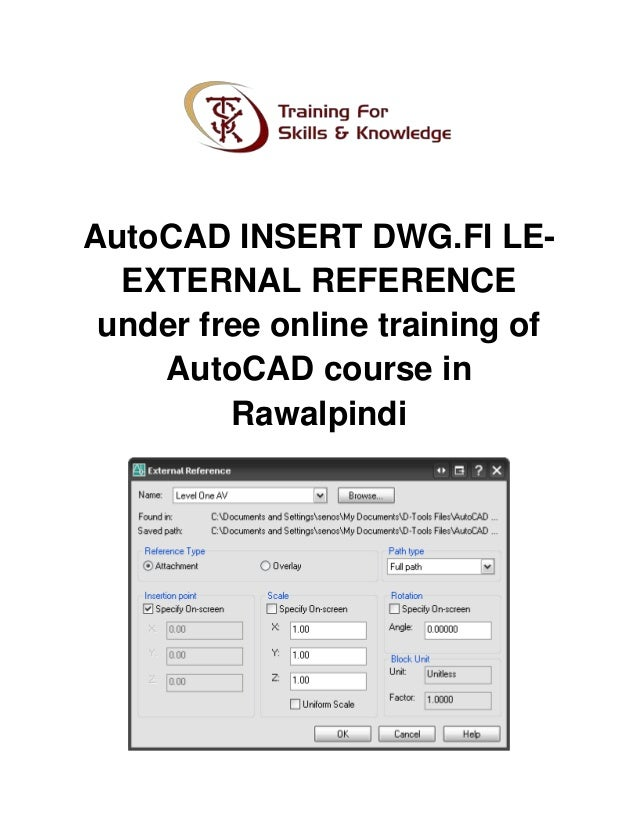 Auto Cad Insert Dwg Fi Le External Reference Under Free