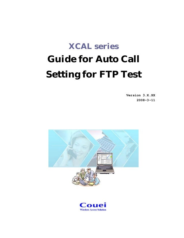 Auto call setup for xcal series 3.x.xx ftp