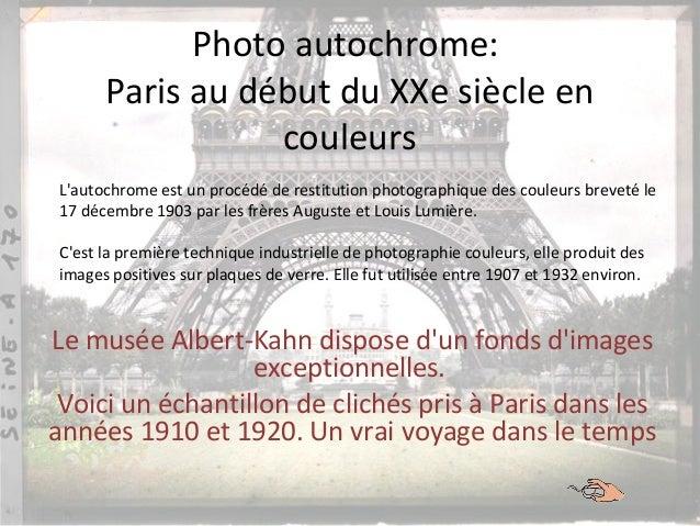 Photo autochrome: Paris au début du XXe siècle en couleurs Le musée Albert-Kahn dispose d'un fonds d'images exceptionnelle...