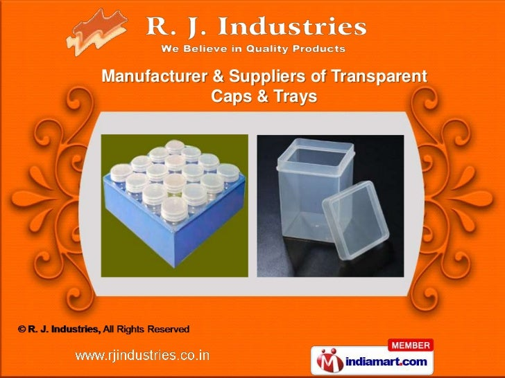 Manufacturer & Suppliers of Transparent             Caps & Trays