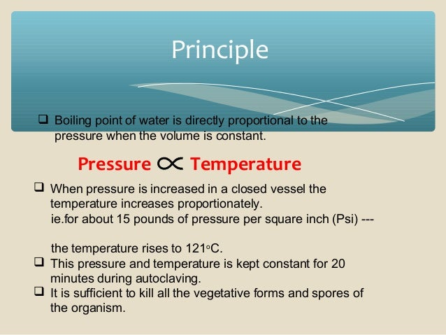 principles of sterilisation in microbiology Steam sterilization cycles: boil-over the autoclave operator should keep this in mind, especially for large beakers or carboys  microbiology nash hall 226 osu.