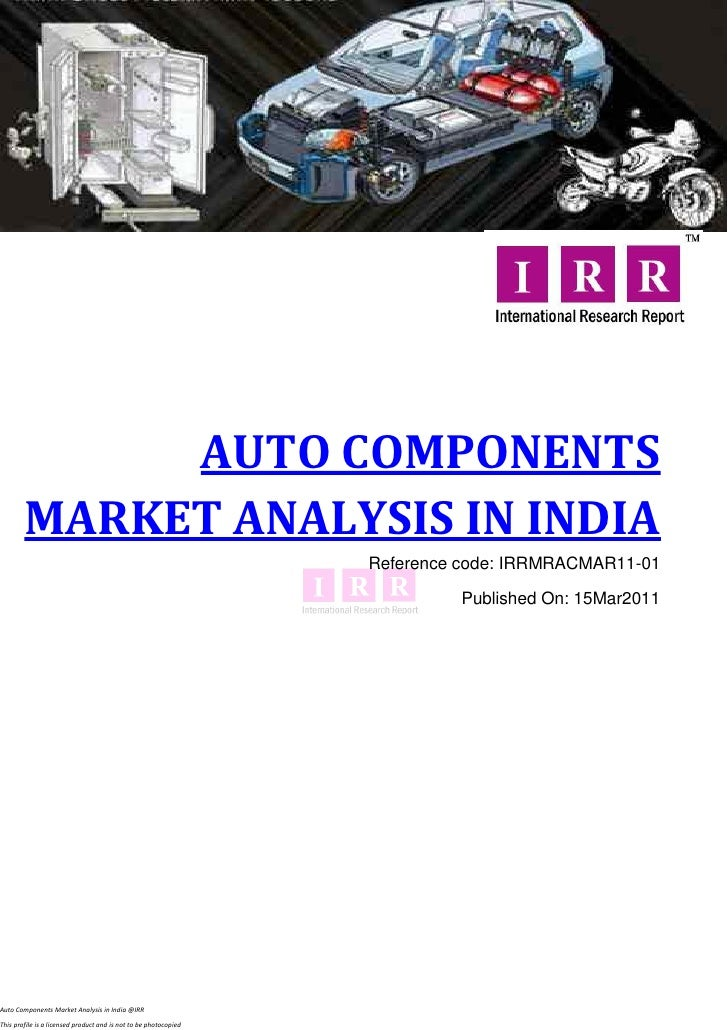 AUTO COMPONENTS        MARKET ANALYSIS IN INDIA                                                                  Reference...