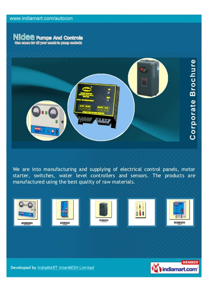 We are into manufacturing and supplying of electrical control panels, motorstarter, switches, water level controllers and ...