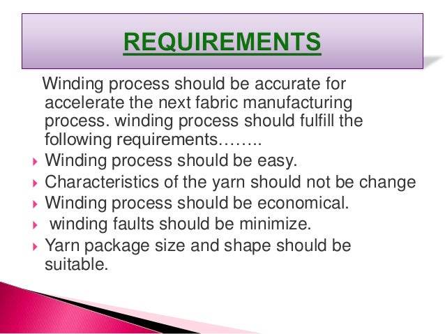 If winding tension is selected properly, the following tensile properties are not affected  tenacity  elongation  work-...