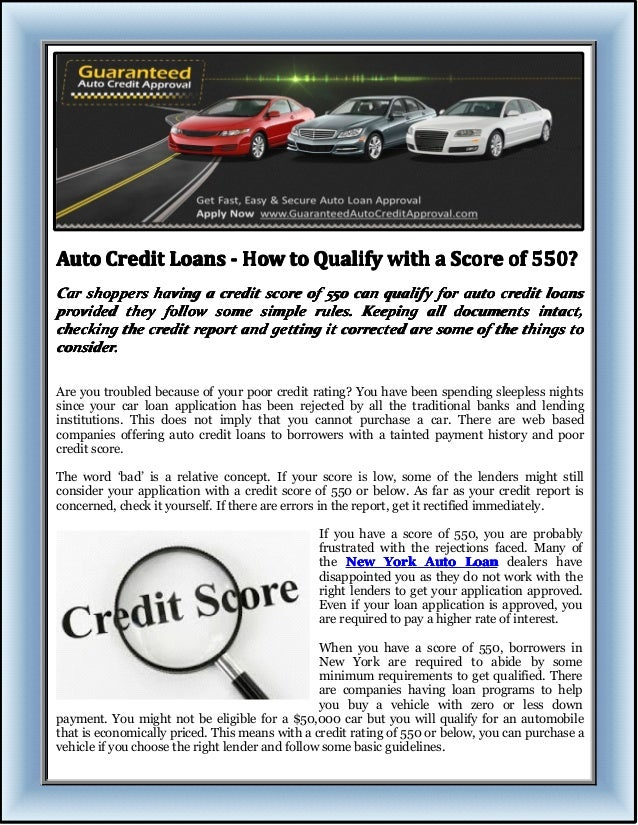 Personal Loan Credit Score 550 >> Auto Credit Loans How To Qualify With A Score Of 550