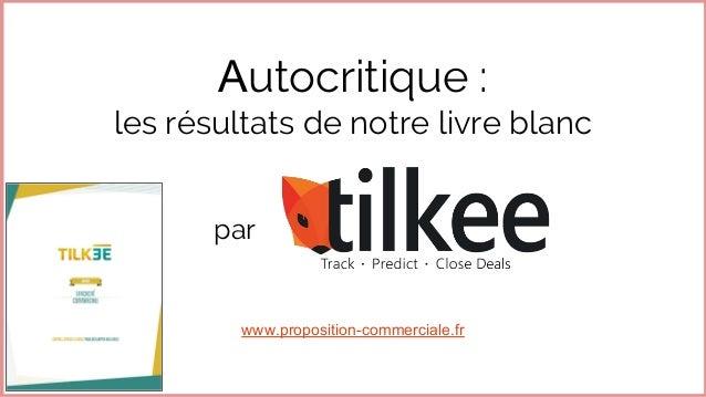 Autocritique : les résultats de notre livre blanc par www.proposition-commerciale.fr