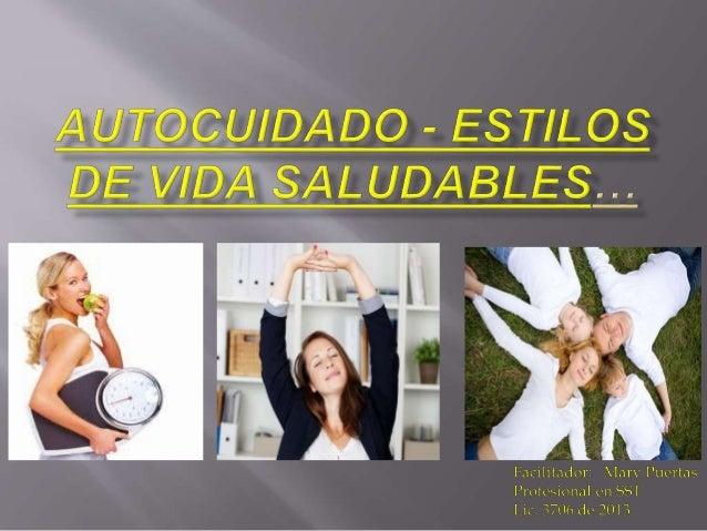  Fomentar el autocuidado en la población trabajadora para la promoción de la salud y la prevención del desgaste tanto a n...
