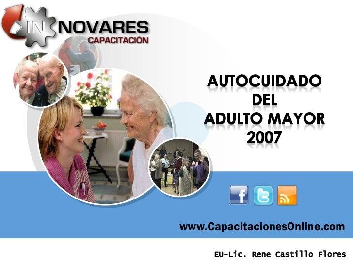 www.CapacitacionesOnline.com     EU-Lic. Rene Castillo Flores