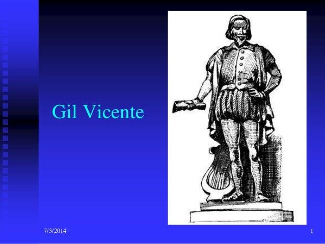 Gil Vicente  7/3/2014  1