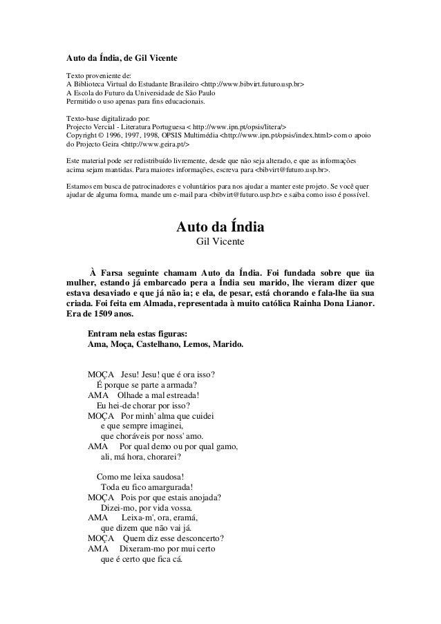 Auto da Índia, de Gil Vicente Texto proveniente de: A Biblioteca Virtual do Estudante Brasileiro <http://www.bibvirt.futur...