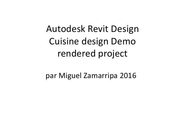 Autodesk revit design(cuisine 2016)