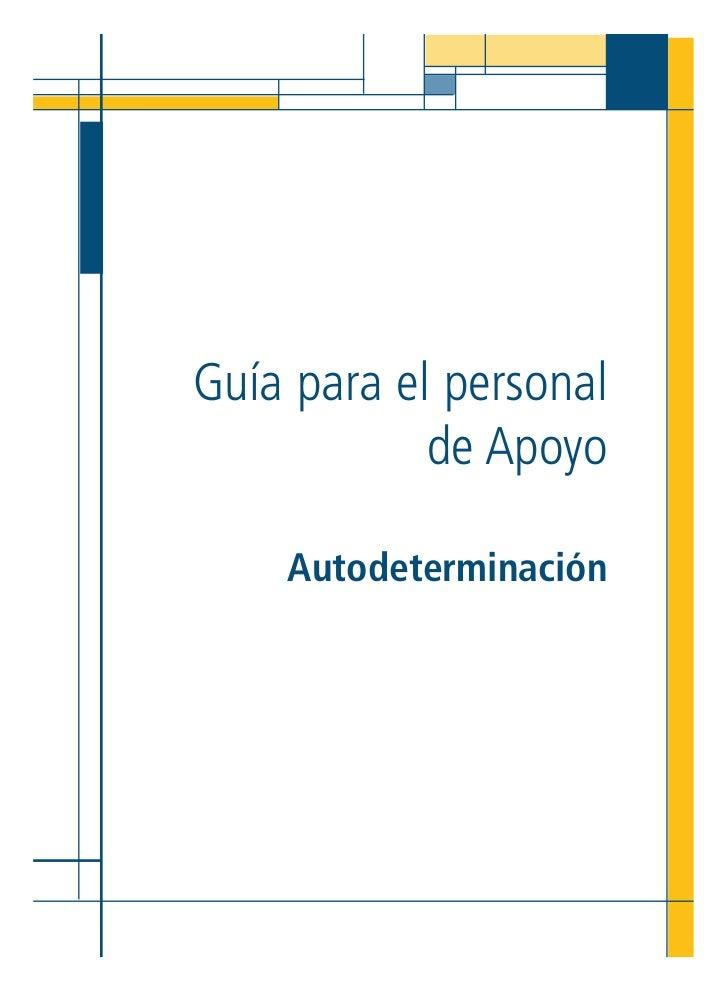 Guía para el personal            de Apoyo    Autodeterminación