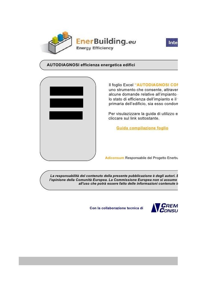 """AUTODIAGNOSI efficienza energetica edifici                                         Il foglio Excel """"AUTODIAGNOSI CONDOMINI..."""