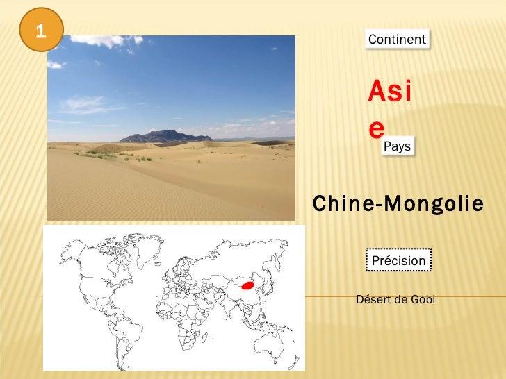 Asie  Chine-Mongolie  Précision Désert de Gobi  1 Continent Pays