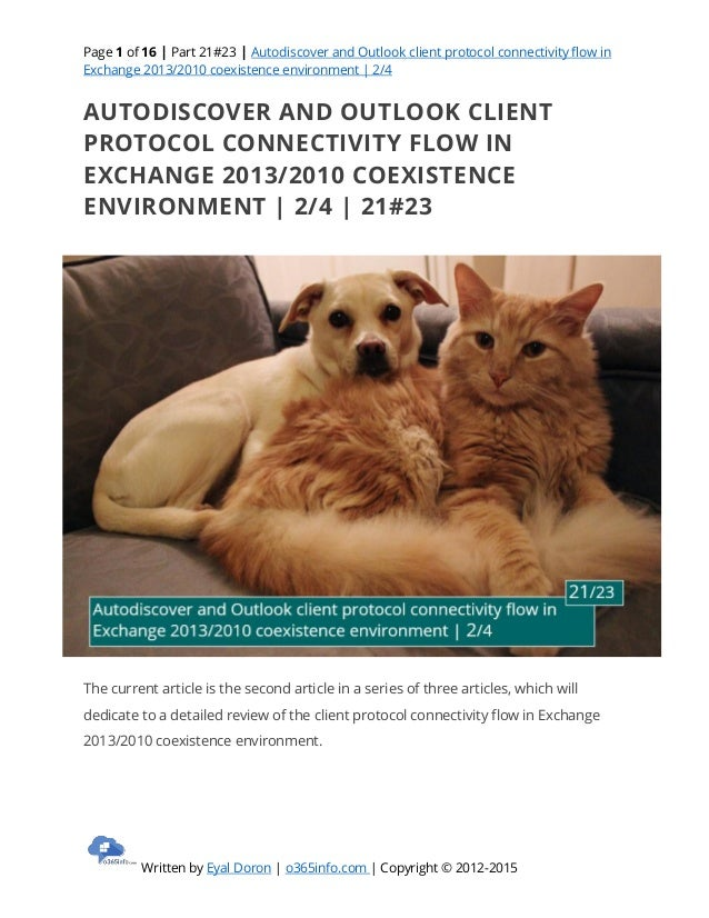 Page 1 of 16   Part 21#23   Autodiscover and Outlook client protocol connectivity flow in Exchange 2013/2010 coexistence e...