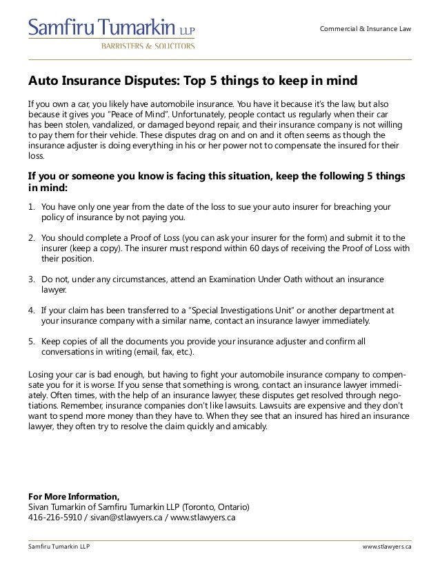Commercial & Insurance Law Auto Insurance Disputes: Top 5 things to keep in mind Samfiru Tumarkin LLP www.stlawyers.ca If ...